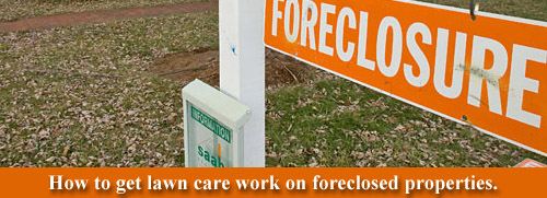 lawn care foreclosed properties