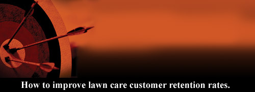 lawn care customer retention rates